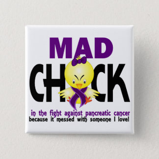 Mad Chick In The Fight Pancreatic Cancer Button