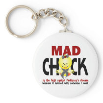 Mad Chick In The Fight Parkinson's Disease Keychain