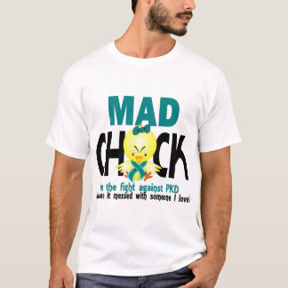 Mad Chick In The Fight PKD T-Shirt