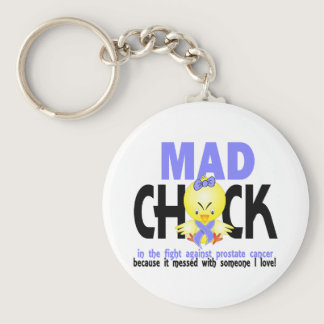 Mad Chick In The Fight Prostate Cancer Keychain