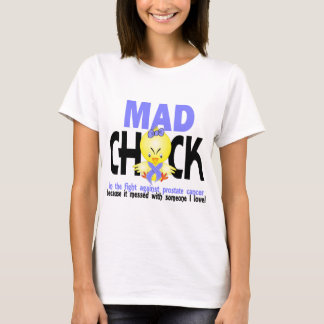 Mad Chick In The Fight Prostate Cancer T-Shirt