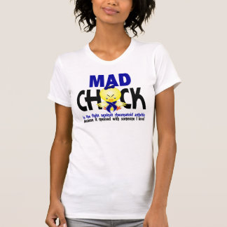 Mad Chick In The Fight Rheumatoid Arthritis T Shirts