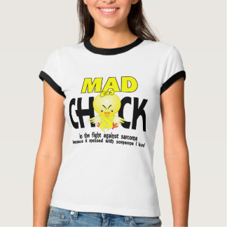 Mad Chick In The Fight Sarcoma T-Shirt