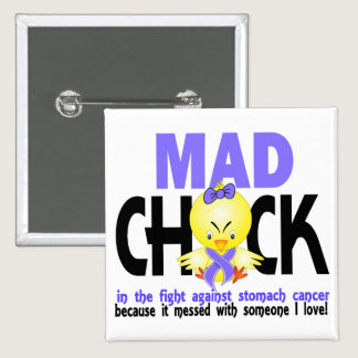 Mad Chick In The Fight Stomach Cancer Pinback Button