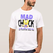 Mad Chick In The Fight Stomach Cancer T-Shirt