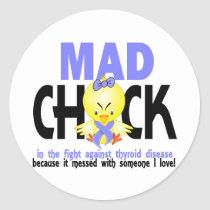 Mad Chick In The Fight Thyroid Disease Classic Round Sticker