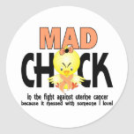 Mad Chick In The Fight Uterine Cancer Round Stickers