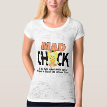 Mad Chick In The Fight Uterine Cancer T-Shirt