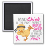 Mad Chick Messed With Aunt 3 Breast Cancer 2 Inch Square Magnet