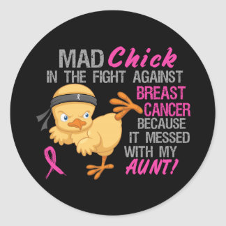 Mad Chick Messed With Aunt 3 Breast Cancer Classic Round Sticker