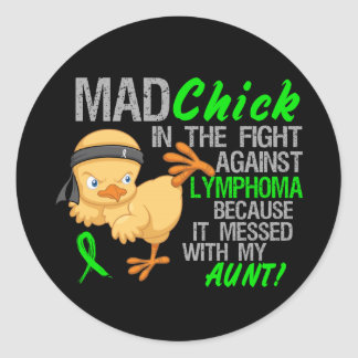Mad Chick Messed With Aunt 3 Lymphoma Round Sticker