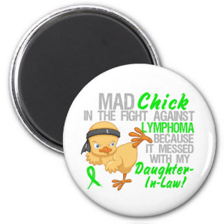 Mad Chick Messed With Daughter-In-Law 3 Lymphoma Fridge Magnets