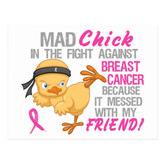 Mad Chick Messed With Friend 3 Breast Cancer Postcard