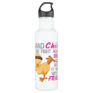 Mad Chick Messed With Friend 3 Breast Cancer Water Bottle
