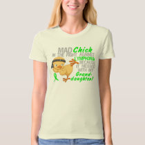 Mad Chick Messed With Granddaughter 3 Lymphoma T-Shirt