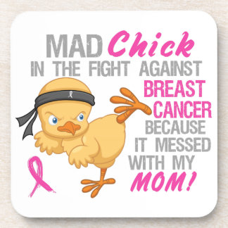 Mad Chick Messed With Mom 3 Breast Cancer Drink Coaster