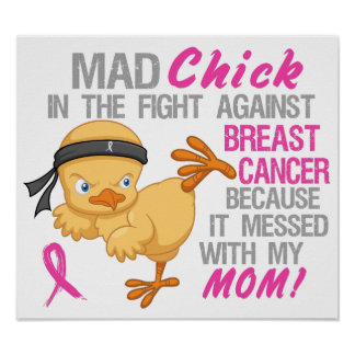 Mad Chick Messed With Mom 3 Breast Cancer Poster