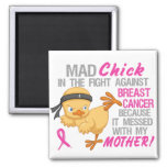 Mad Chick Messed With Mother 3L Breast Cancer 2 Inch Square Magnet