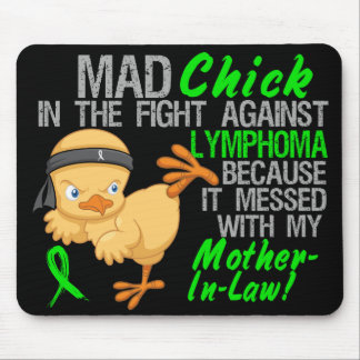 Mad Chick Messed With Mother-In-Law 3 Lymphoma Mouse Pad