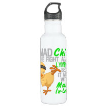 Mad Chick Messed With Mother-In-Law 3 Lymphoma Water Bottle