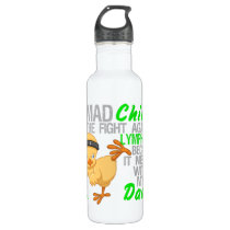 Mad Chick Messed With My Dad 3 Lymphoma Stainless Steel Water Bottle