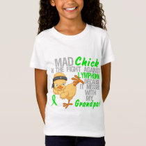 Mad Chick Messed With My Grandpa 3 Lymphoma T-Shirt