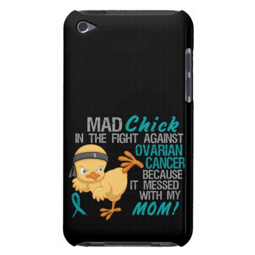 Mad Chick Messed With My Mom 3 Ovarian Cancer Barely There iPod Cases