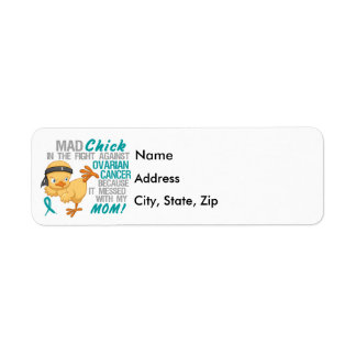 Mad Chick Messed With My Mom 3 Ovarian Cancer Label