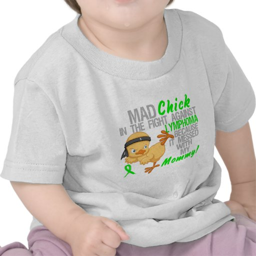 Mad Chick Messed With My Mommy 3 Lymphoma Tees