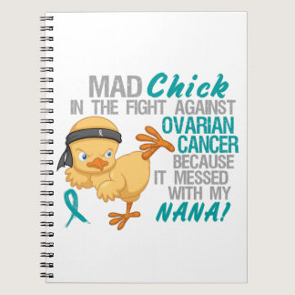 Mad Chick Messed With My Nana 3 Ovarian Cancer Spiral Notebook