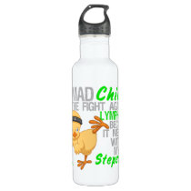 Mad Chick Messed With My Stepson 3 Lymphoma Water Bottle