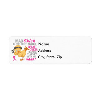 Mad Chick Messed With Nana 3 Breast Cancer Label