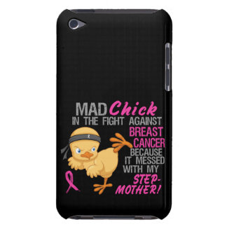 Mad Chick Messed With Stepmother 3 Breast Cancer iPod Touch Case-Mate Case