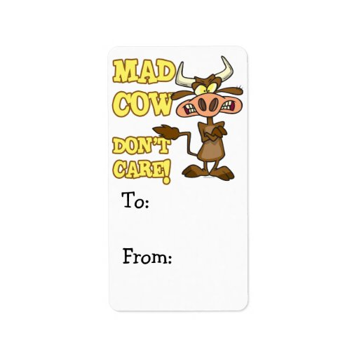 MAD COW DONT CARE FUNNY ANIMAL HUMOR ADDRESS LABEL