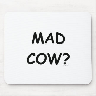 Mad Cow? Mouse Pad