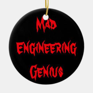 Mad Engineering Genius Geeky Geek Nerd Gifts Ceramic Ornament
