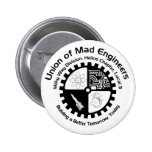 Mad Engineers Button Pinback Button