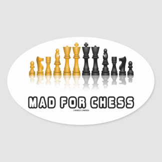 Mad For Chess (Reflective Chess Set) Oval Sticker