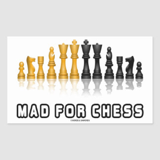 Mad For Chess (Reflective Chess Set) Rectangular Sticker