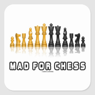 Mad For Chess (Reflective Chess Set) Square Sticker