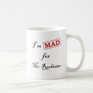 Mad for Mr. Rochester Classic White Coffee Mug