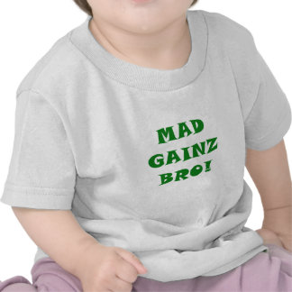 Mad Gainz Bro T Shirts