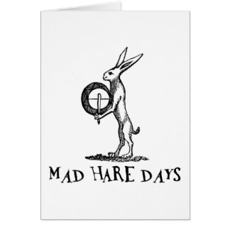 Mad Hare Days Greeting Card