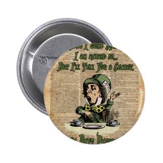 Mad Hatter,Alice In Wonderland,Quote Vintage Art Pinback Button