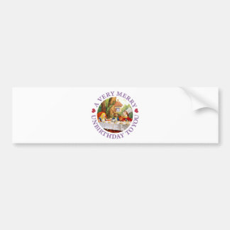 Mad Hatter Says a Very Merry Unbirthday to You! Car Bumper Sticker