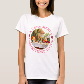 Mad Hatter Says a Very Merry Unbirthday to You! T-Shirt