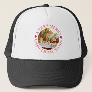 Mad Hatter Says a Very Merry Unbirthday to You! Trucker Hat