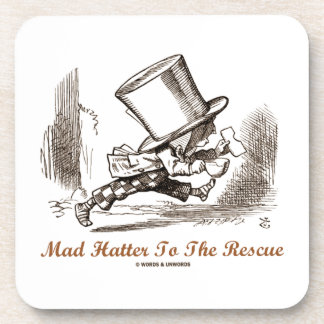Mad Hatter To The Rescue (Running Mad Hatter) Drink Coaster