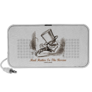 Mad Hatter To The Rescue (Running Mad Hatter) Speaker System