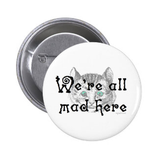Mad here pinback buttons